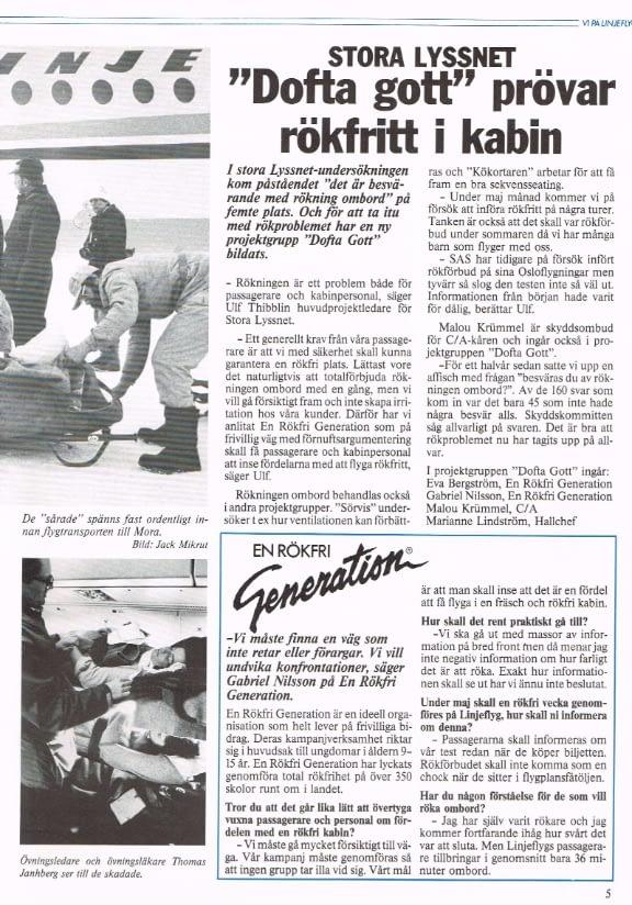 Reportage från sjuktransportövning med F28 och som kuriosa en artikel om försök med rökfritt i kabinen